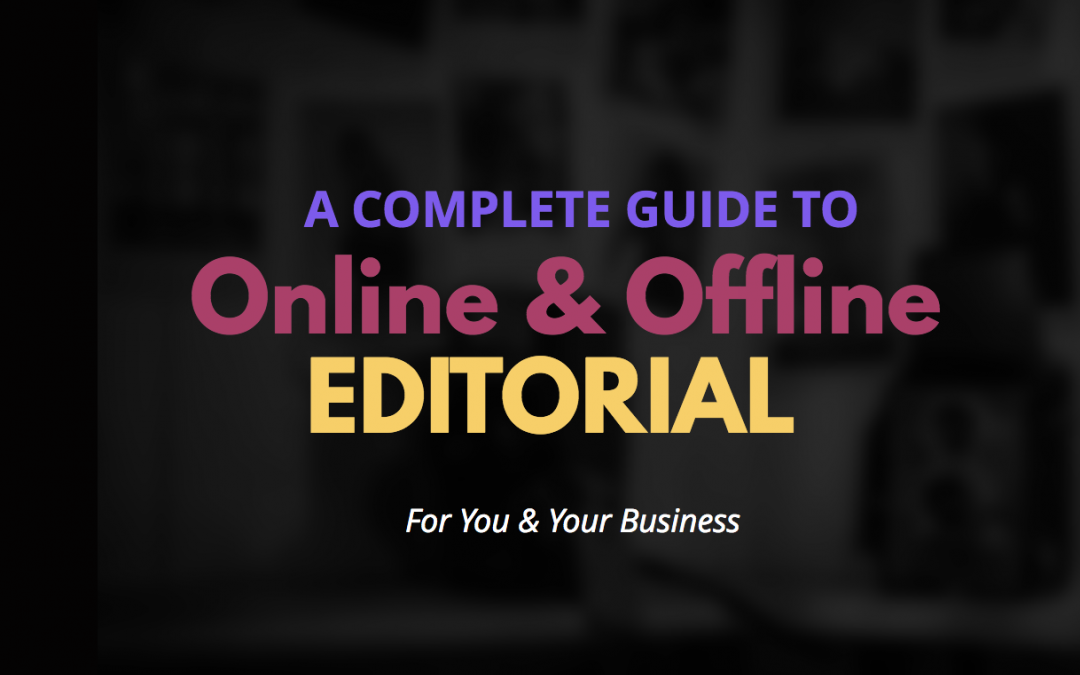 STEP 5 – 5 Most Successful Proven Ways To Get Your Business Seen Online – How To Use Online and Offline Editorial To Get Traffic